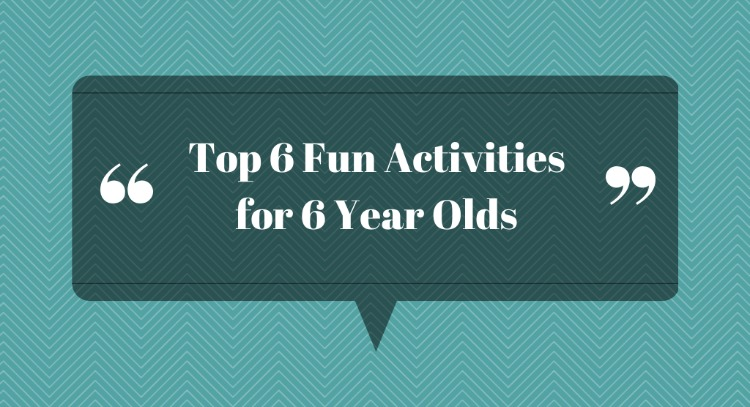 Top 6 Fun Activities For 6 Year Olds Yellow Days