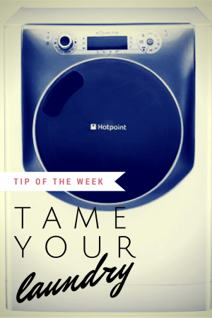 Tame your laundry - Tips for staying one step ahead of the ever growing pile.