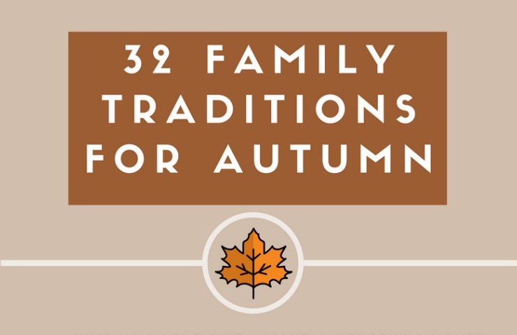 32 Autumn Family Traditions Printable #AutumnLove
