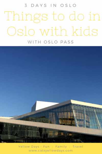 Things to do in Oslo with Kids - 3 Days in Oslo with Oslo Pass