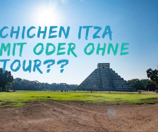 Chichén Itzá Tour oder alleine