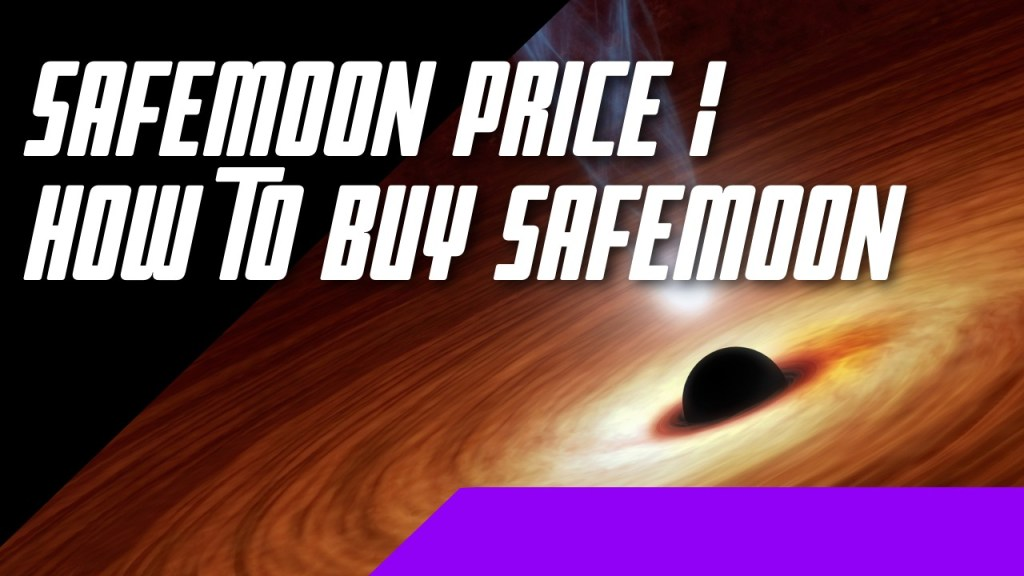 Safemoon Price   How to buy SafeMoon