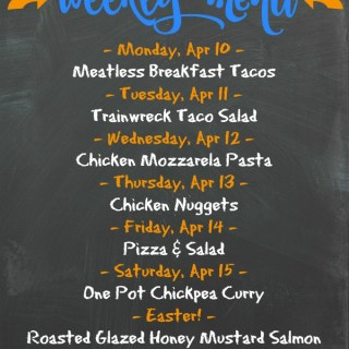 Weekly Menu for the Week of April 10th
