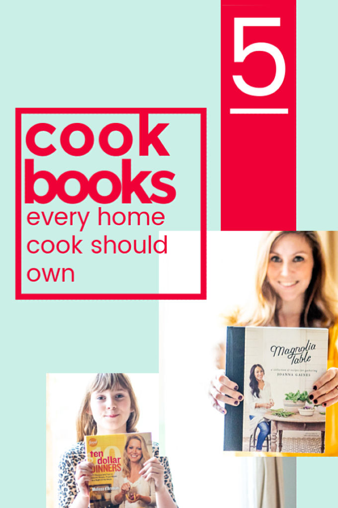5 Cookbooks Every Home Cook Should Own