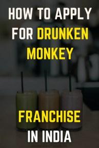 How To Apply For Drunken Monkey Franchise In India