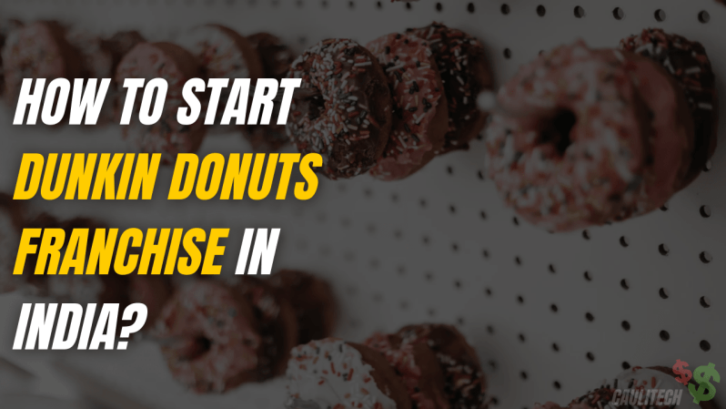 How To Start Dunkin Donuts Franchise In India