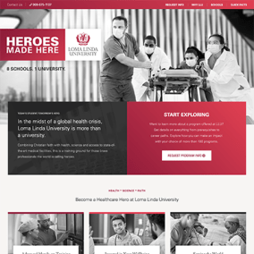 Loma Linda University - Heroes Made Here Campaign