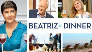 Movie: Beatriz at Dinner