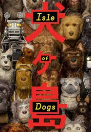 Movie: Isle of Dogs