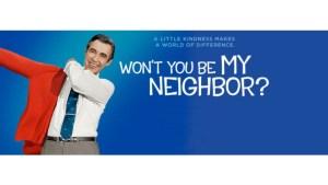 Documentary: Won't You Be My Neighbor