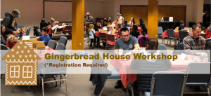 Gingerbread House Workshop (Session I)