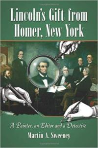 """Lincoln's Gift from Homer, New York"" (Book talk with Martin Sweeney)"