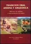 Tradición oral andina y amazónica. Métodos de análisis e interpretación de textos