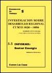 Investigación sobre el desarrollo regional (Cuzco, 1950-1980). Informe: sector energía