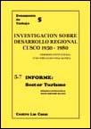 Investigación sobre el desarrollo regional (Cuzco, 1950-1980). Informe: sector turismo
