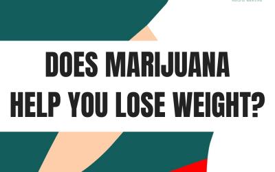 Can Marijuana Help You Lose Weight?