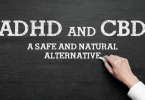 CBD for ADHD and ADD