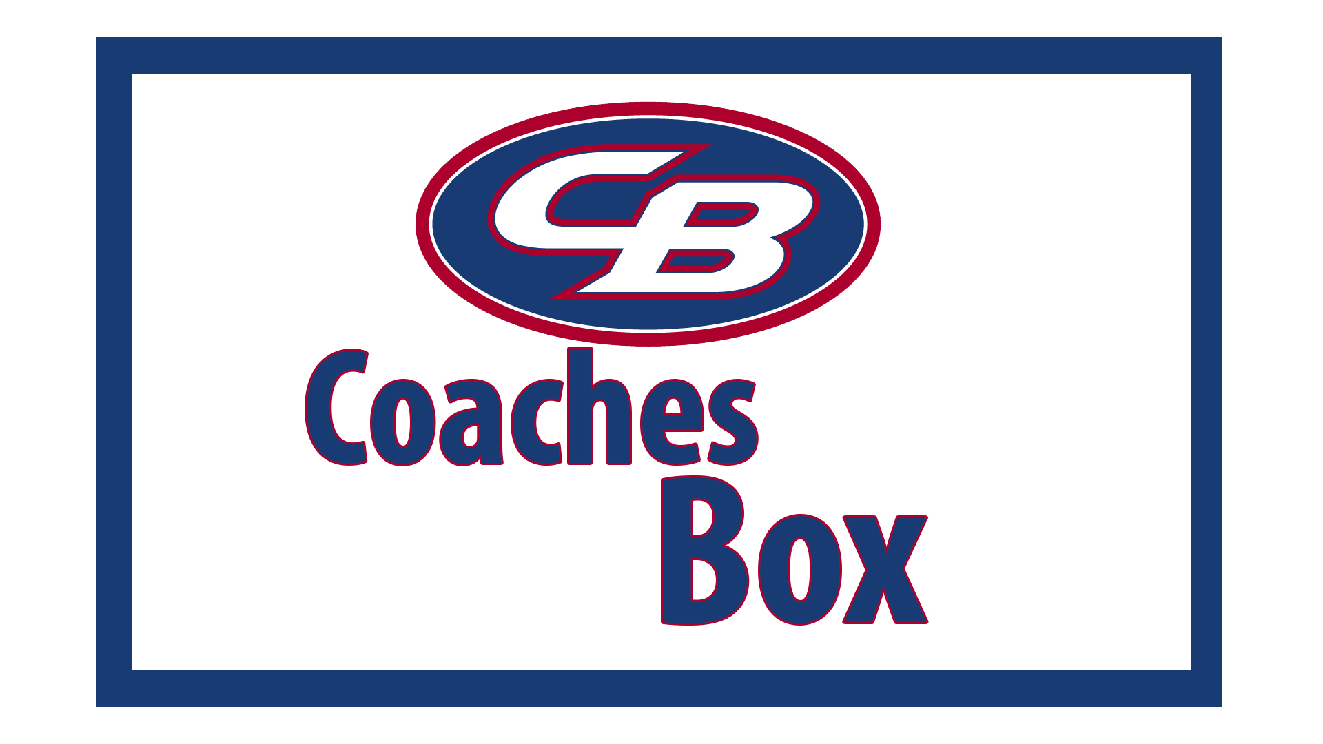 CB – Coaches Box 4/27 -5/3