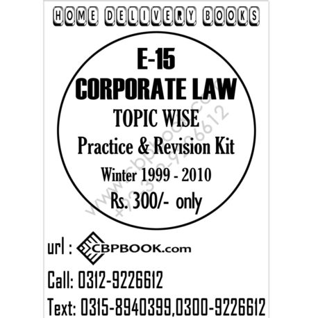 CA E 15 Corporate Law Topic Wise Practice and Revision Kit