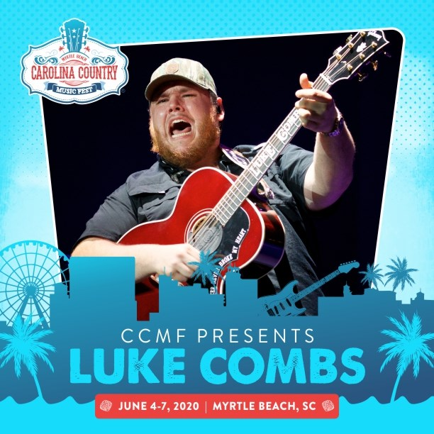 Myrtle Beach Country Music Festival 2020.Luke Combs Announced As First Performer For 2020 Carolina