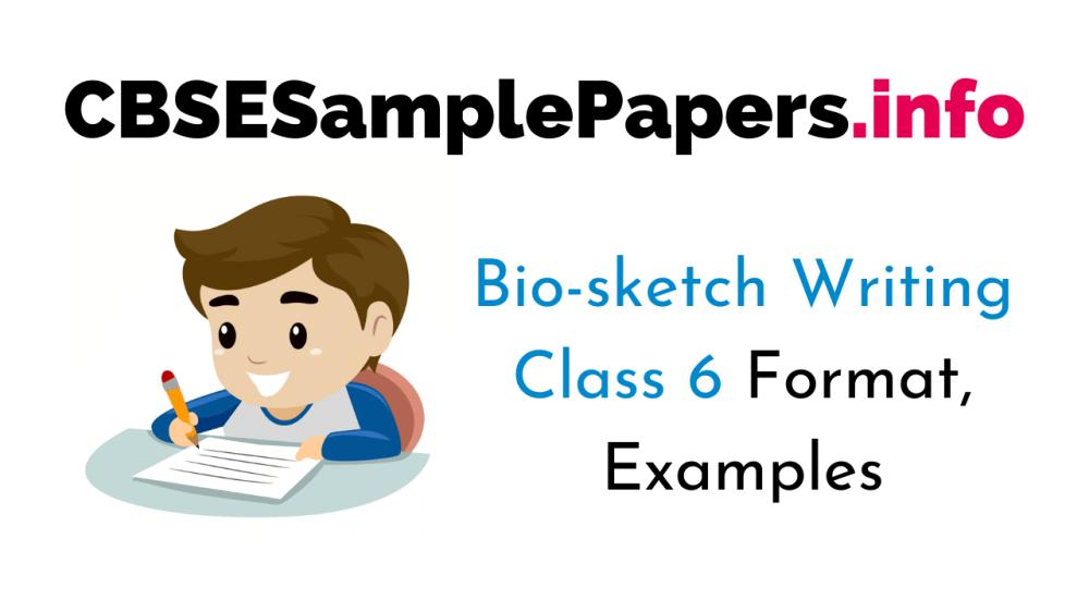 medium resolution of Bio-sketch for Class 6 CBSE Format