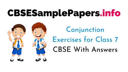 small resolution of Conjunction Exercise for Class 7 CBSE With Answers
