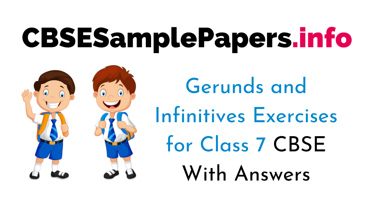 hight resolution of Gerunds and Infinitives Exercises Class 7 With Answers CBSE