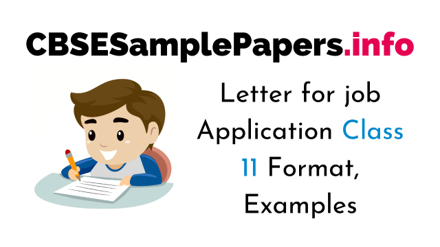 Letter for job Application Class 27 Format, Examples, Samples