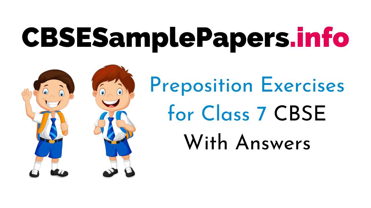 hight resolution of Preposition Exercises for Class 7 CBSE With Answers