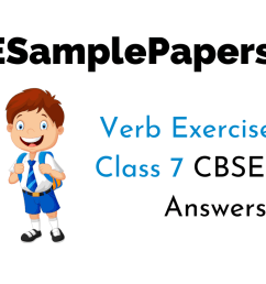 Verb Exercises for Class 7 CBSE With Answers [ 720 x 1280 Pixel ]