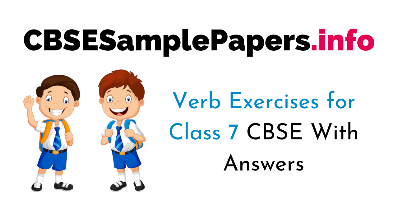 hight resolution of Verb Exercises for Class 7 CBSE With Answers