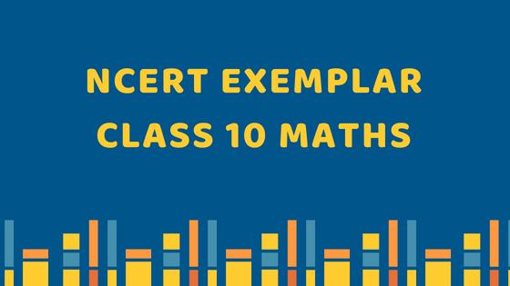 NCERT Exemplar Class 10 Maths PDF