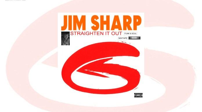 jim sharp's mix, straighten it out