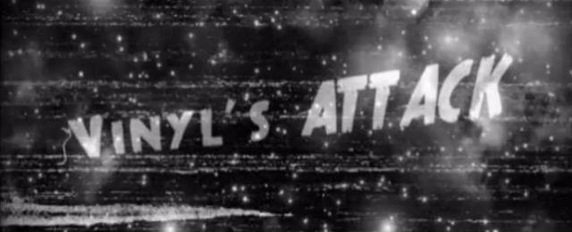 vinyl's attack, le court métrage