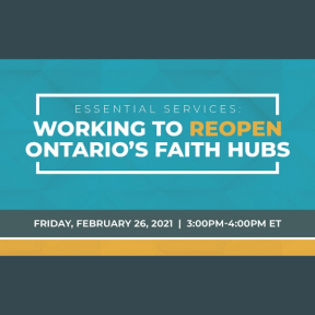 Working to Reopen Ontario's Faith Hubs: Live Webinar Panel Discussion TODAY