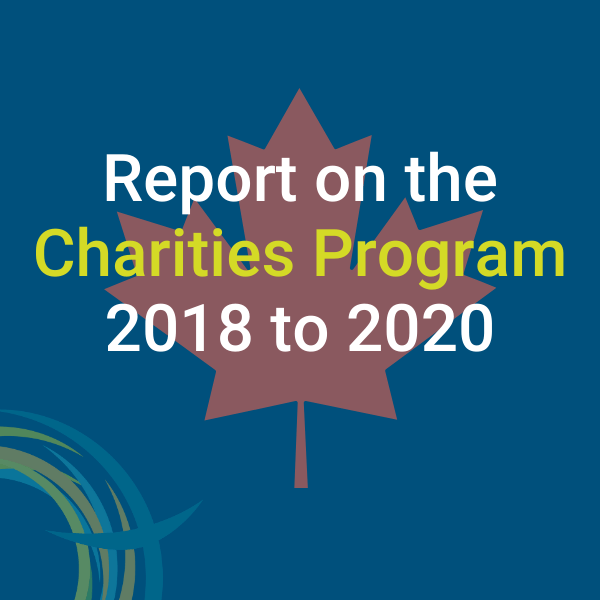 CRA Publishes Report on the Charities Program 2018-2020