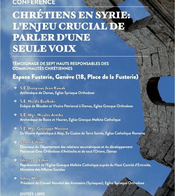 CHRETIENS EN SYRIE : L'enjeu crucial de parler d'une seule voix – 8 mai 2014