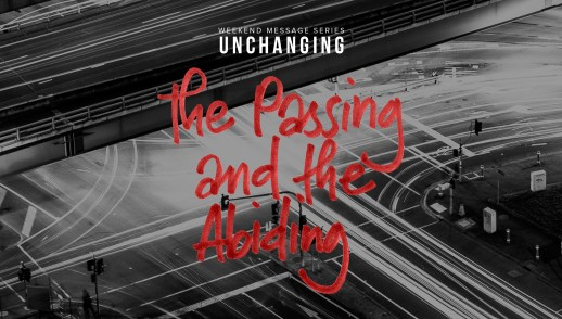 The Passing and the Abiding