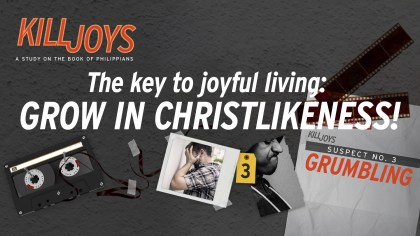 The key to joyful living: Grow in Christlikeness!