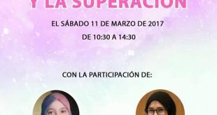 LA MUJER Y LA SUPERACION | SABADO 11 DE MARZO