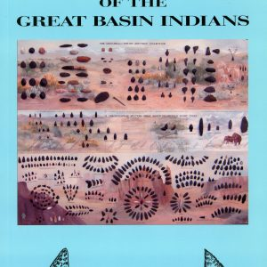 Preserving Traces Of The Great Basin Indians Dennis Cassinelli