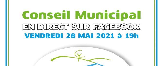 Facebook live du conseil municipal du 28 mai 2021 à 19h
