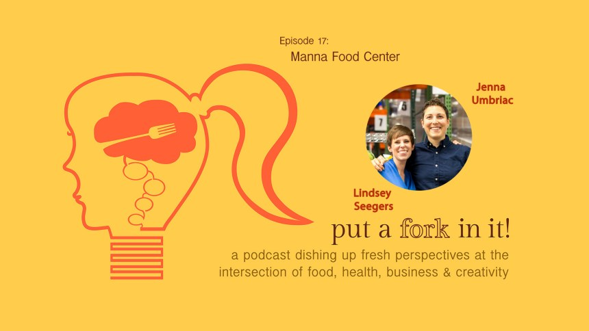 Lindsey Seegers & Jenna Umbriac from Manna Food Center discuss hunger, nutrition and more.