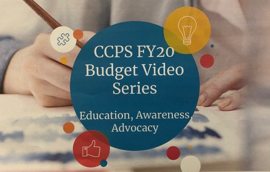 CCPS FY20 Budget Video Series Education, Awareness, Advocacy