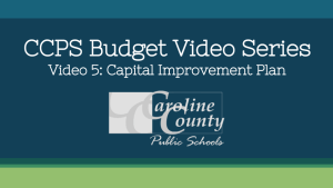 CCPS Budget Video Series Video 5 Capital Improvement Plan