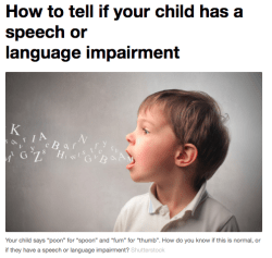 Does your child have a speech imparement