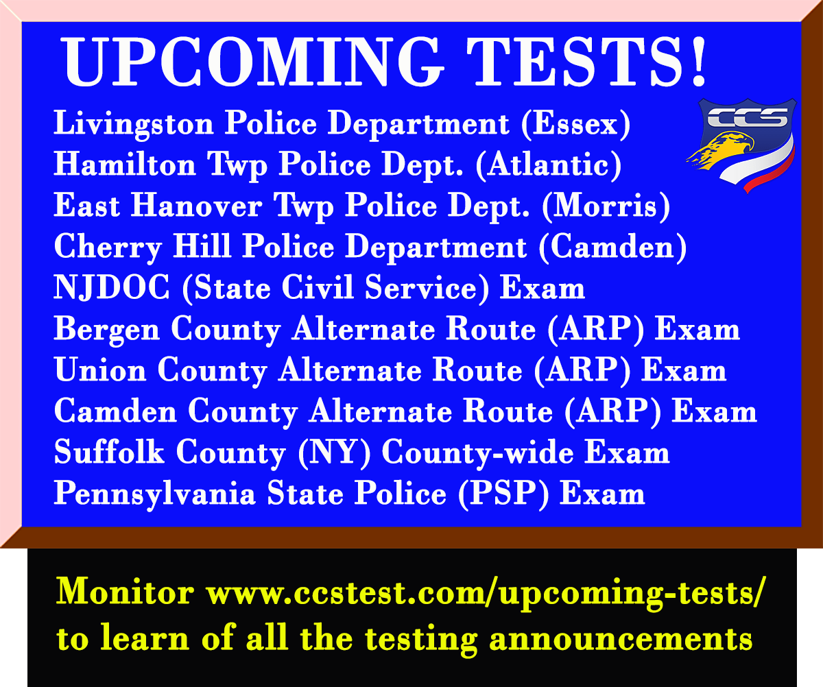 Current Police Testing Opportunities - CCS Test Prep