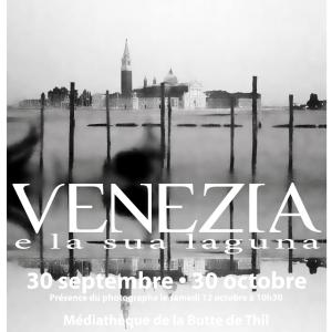 Exposition photos « Venezia e la sua laguna »