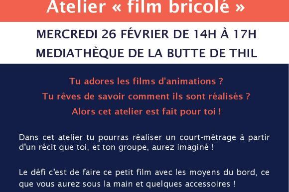 Atelier «film bricolé» – Tournez Bobines – Médiathèque de la butte de Thil