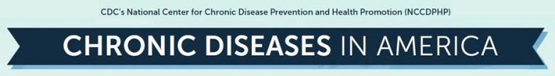 Chronic Diseases in America